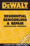 Dewalt Residential Remodeling and Repair