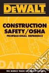 Dewalt Construction Safety / OSHA