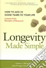 Longevity Made Simple libro in lingua di Flanigan Richard J. M.D., Sawyer Kate Flanigan M.D., Roberts William Clifford M.D. (FRW)