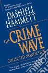 The Crime Wave