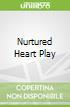 Nurtured Heart Play