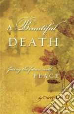 A Beautiful Death libro in lingua di Eckl Cheryl