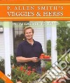 P. Allen Smith's Veggies & Herbs