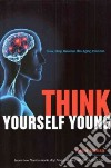 Think Yourself Young libro str