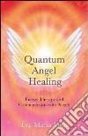 Quantum Angel Healing