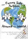 The Funny Side of Autism Around the World