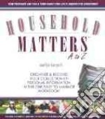 Household Matters a to Z libro in lingua di Skovgard Marilyn