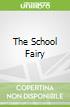 The School Fairy