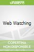Web Watching