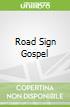 Road Sign Gospel