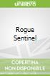 Rogue Sentinel