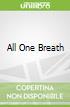 All One Breath
