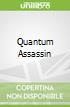 Quantum Assassin