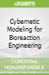 Cybernetic Modeling for Bioreaction Engineering