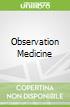 Observation Medicine libro str