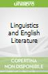 Linguistics and English Literature