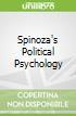 Spinoza's Political Psychology