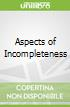 Aspects of Incompleteness