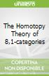 The Homotopy Theory of 8,1-categories
