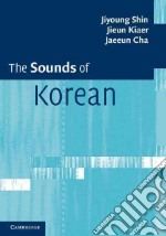 Sounds of Korean libro in lingua di Jiyoung Shin