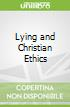 Lying and Christian Ethics