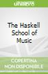 The Haskell School of Music