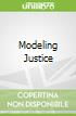 Modeling Justice