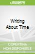 Writing About Time