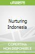 Nurturing Indonesia