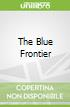The Blue Frontier