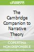 The Cambridge Companion to Narrative Theory