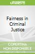Fairness in Criminal Justice