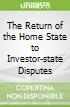 The Return of the Home State to Investor-state Disputes