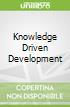 Knowledge Driven Development