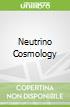 Neutrino Cosmology