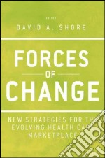 Forces of Change libro in lingua di Shore David A. (EDT)