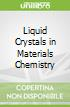 Liquid Crystals in Materials Chemistry