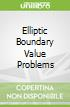 Elliptic Boundary Value Problems
