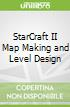 StarCraft II Map Making and Level Design