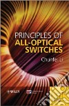 Principles of All-Optical Switching