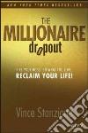 The Millionaire Dropout libro str