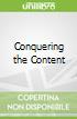 Conquering the Content