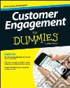 Customer Engagement for Dummies
