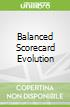 Balanced Scorecard Evolution