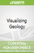 Visualizing Geology