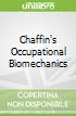 Chaffin's Occupational Biomechanics