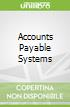 Accounts Payable Systems