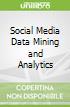Social Media Data Mining and Analytics