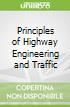 Principles of Highway Engineering and Traffic