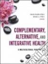 Complementary, Alternative, and Integrative Health libro str